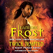 Twice Tempted: A Night Prince Novel, Book 2 Audiobook by Jeaniene Frost Narrated by Tavia Gilbert