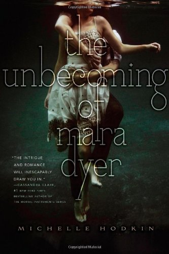 he Unbecoming of Mara Dyer