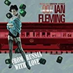 From Russia with Love (       UNABRIDGED) by Ian Fleming Narrated by Simon Vance