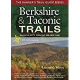 Berkshire & Taconic Trails: A Ranger's Guide (Ranger's Trail Guides)