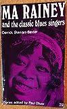 Ma Rainey and the Classic Blues Singers (Blues Paperbacks)