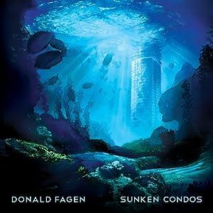 Donald Fagen – Sunken Condos