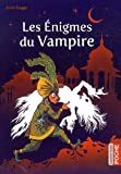 Les énigmes du vampire