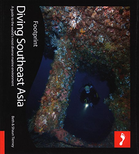 Diving Southeast Asia: A Guide To Asia's Tropical Seas (Footprint - Activity Guides)