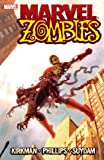 Marvel Zombies (0785120149) by Robert Kirkman