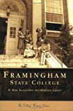 img - for Framingham State College (MA) (Campus History Series) by R. Marc Kantrowitz (2003-07-21) book / textbook / text book
