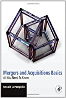 Mergers and Acquisitions Basics: All You Need To Know Front Cover