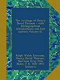 The writings of Henry David Thoreau : with bibliographical introductions and full indexes Volume 01