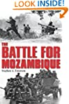 The Battle for Mozambique: The Frelim...