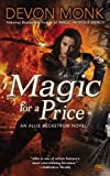 Magic for a Price: An Allie Beckstrom Novel