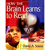 How the Brain Learns to Readby David A. (Anthony) Sousa