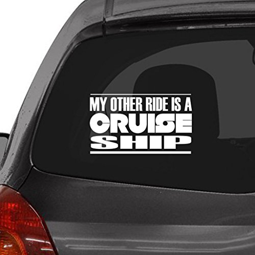 Tag-Xpress-MY-OTHER-RIDE-IS-A-CRUISE-SHIP-Car-Laptop-Wall-Sticker