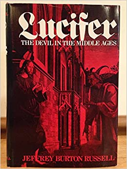 The Devil: Perceptions of Evil from Antiquity to Primitive ...