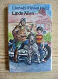 Lionel's Finest Hour (0241113296) by Linda Allen