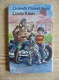 Lionel's Finest Hour (0241113296) by Linda Allen
