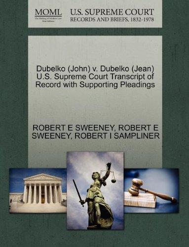 Dubelko (John) v. Dubelko (Jean) U.S. Supreme Court Transcript of Record with Supporting Pleadings