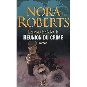 Tome 14 : Réunion du crime de Nora Roberts 51k357d3BiL._SL500_AA300_