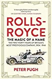 The Magic of a Name tells the story of the first forty years of Britain's most prestigious manufacturer—Rolls-Royce. Peter Pugh tells the story, beginning with the historic meeting in 1904 of Henry Royce and the Honourable C.S...