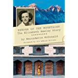 Keeper of the Mountains: The Elizabeth Hawley Storyby Bernadette McDonald