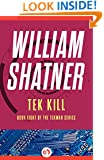 Tek Kill (The TekWar Series Book 8)