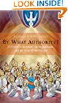 By What Authority?: A Primer on Scrip...