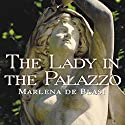 The Lady in the Palazzo: At Home in Umbria Audiobook by Marlena de Blasi Narrated by Laural Merlington