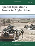 Special Operations Forces in Afghanistan: Afganistan 2001-2007 (Elite)