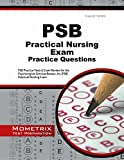 img - for PSB Practical Nursing Exam Practice Questions: PSB Practice Tests & Review for the Psychological Services Bureau, Inc (PSB) Practical Nursing Exam book / textbook / text book