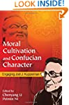 Moral Cultivation and Confucian Chara...