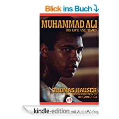 Muhammad Ali: His Life and Times (Kindle AV Edition) (English Edition)