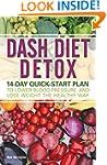 Dash Diet Detox: 14-day Quick-Start P...