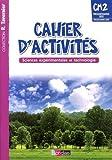 Tavernier CM2  Cahier d'activités - Sciences expérimentales et technologie
