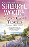 Along Came Trouble (A Trinity Harbor Novel)
