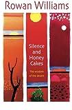 Silence and Honey Cakes: The Wisdom of the Desert (0745951708) by Williams, Rowan