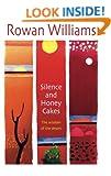 Silence and Honey Cakes: The Wisdom of the Desert