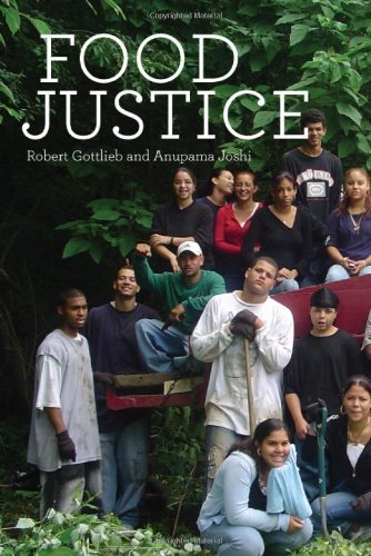 By Robert Gottlieb Food Justice (Food, Health, And The Environment) (1St Edition)