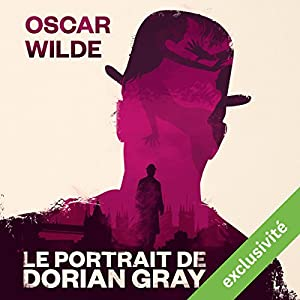 Le Portrait de Dorian Gray | Livre audio