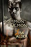 To Summon A Demon (Demons Unleashed Novellas Book 2)