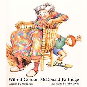 Wilfred Gordon McDonald Partridge | [Mem Fox]