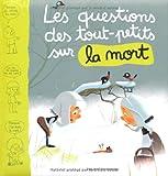 """Afficher """"Les Questions des tout-petits sur la mort"""""""