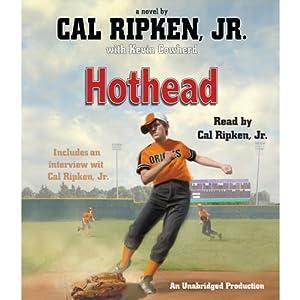 Hothead | [Cal Ripken, Kevin Cowherd]