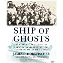 Ship of Ghosts (       UNABRIDGED) by James D. Hornfischer Narrated by Robertson Dean