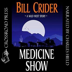 Medicine Show | [Bill Crider]