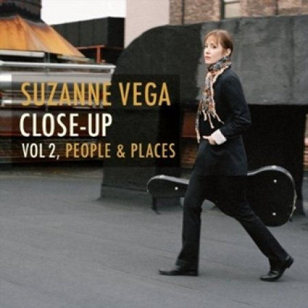 Suzanne Vega - Close Up, Vol. 2 - People & Places - Zortam Music