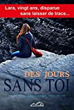 Des jours sans toi (French Edition)