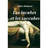 Les incubes et les succubespar Jules Delassus