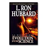 Evolution d'une Sciencepar L.Ron Hubbard