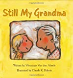 img - for Still My Grandma book / textbook / text book