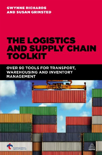 The Logistics And Supply Chain Toolkit: 90 Tools For Transport, Warehousing And Inventory Management front-1063185