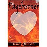 Pageburner ~ Jason Z. Christie
